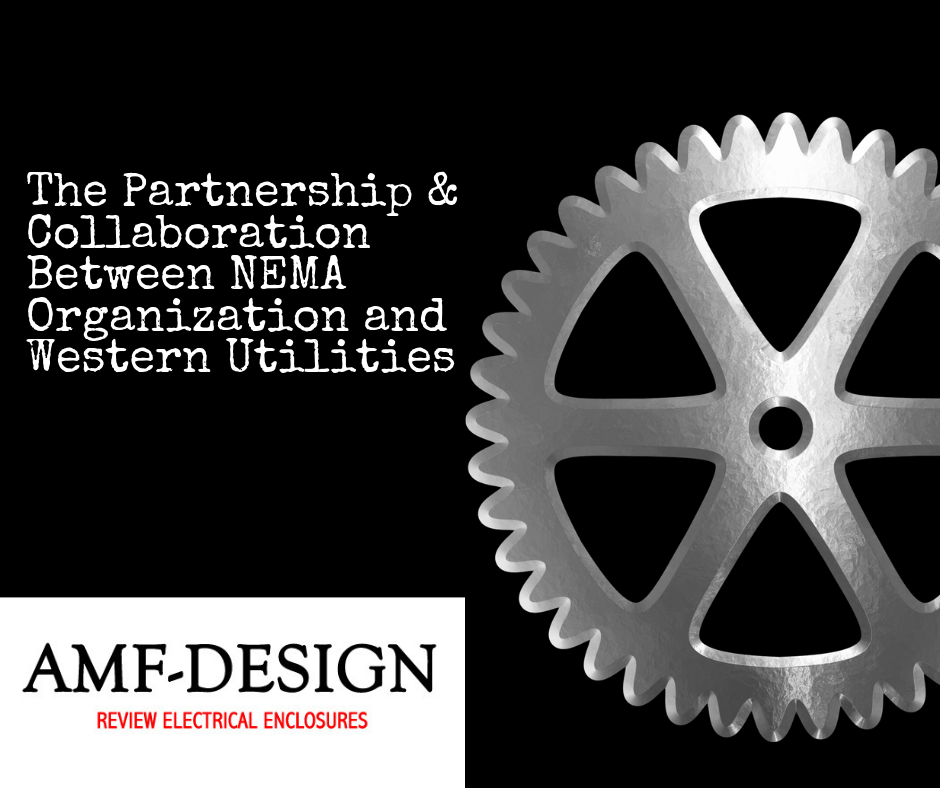 The Partnership and Collaboration Between NEMA Organization and Western Utilities